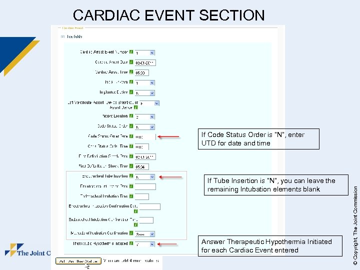 """CARDIAC EVENT SECTION If Tube Insertion is """"N"""", you can leave the remaining Intubation"""