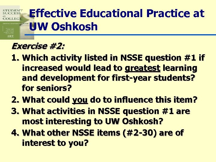 Effective Educational Practice at UW Oshkosh Exercise #2: 1. Which activity listed in NSSE