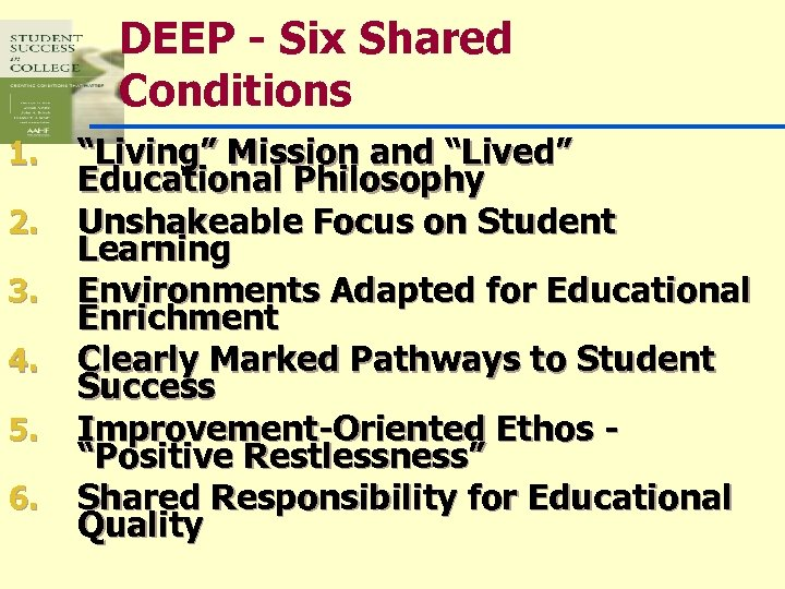"""DEEP - Six Shared Conditions 1. 2. 3. 4. 5. 6. """"Living"""" Mission and"""