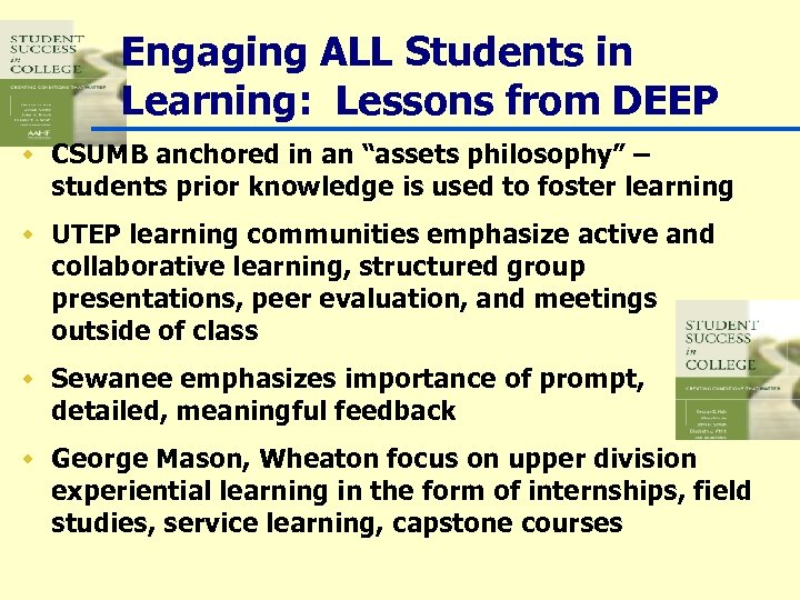 """Engaging ALL Students in Learning: Lessons from DEEP w CSUMB anchored in an """"assets"""