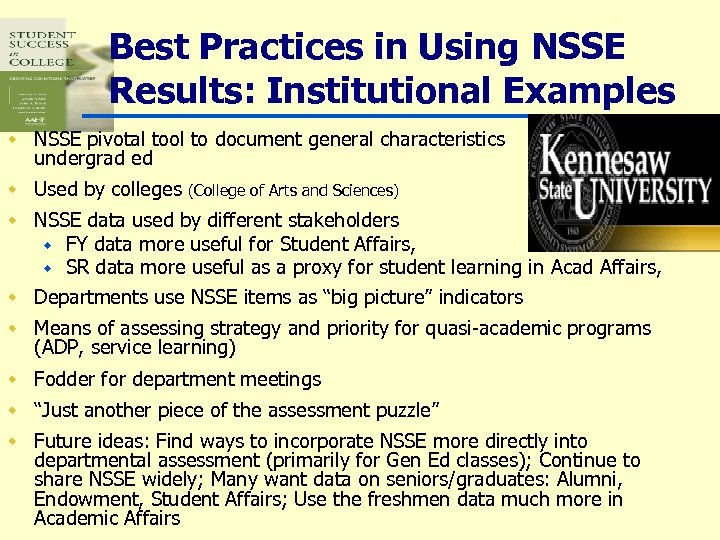 Best Practices in Using NSSE Results: Institutional Examples w NSSE pivotal tool to document