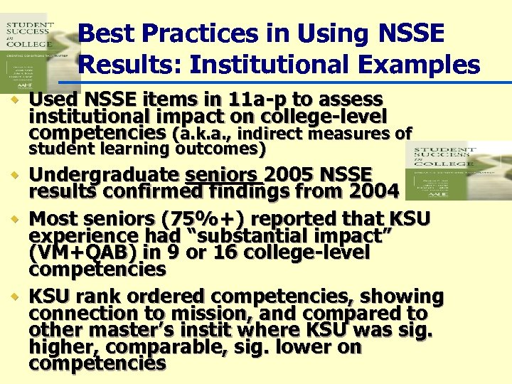 Best Practices in Using NSSE Results: Institutional Examples w Used NSSE items in 11