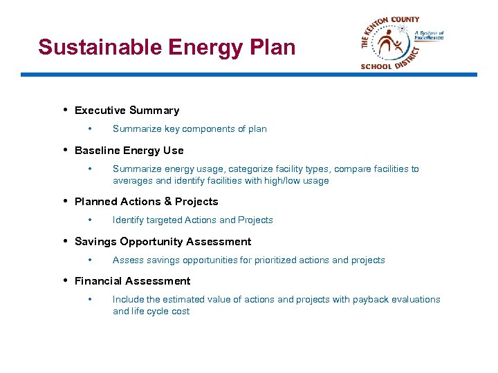 Sustainable Energy Plan • Executive Summary • Summarize key components of plan • Baseline