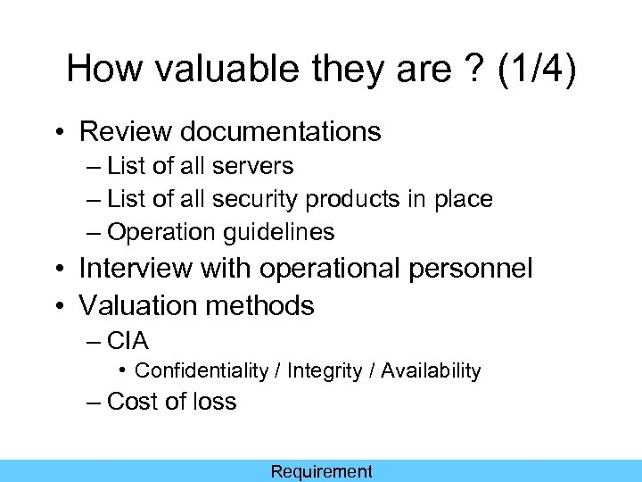 How valuable they are ? (1/4) • Review documentations – List of all servers