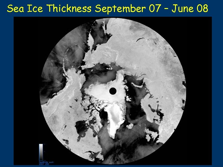 Sea Ice Thickness September 07 – June 08