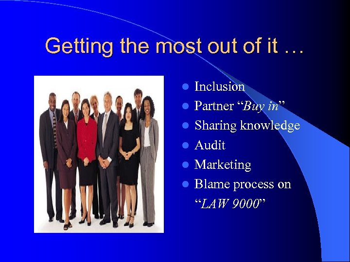 "Getting the most out of it … l l l Inclusion Partner ""Buy in"""