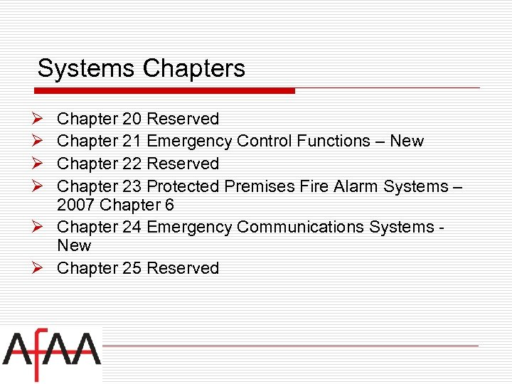 Systems Chapters Ø Ø Chapter 20 Reserved Chapter 21 Emergency Control Functions – New