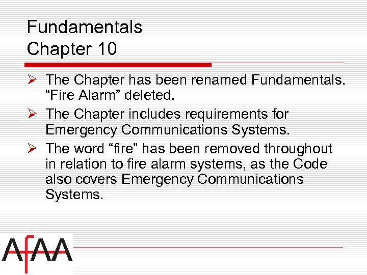 """Fundamentals Chapter 10 Ø The Chapter has been renamed Fundamentals. """"Fire Alarm"""" deleted. Ø"""