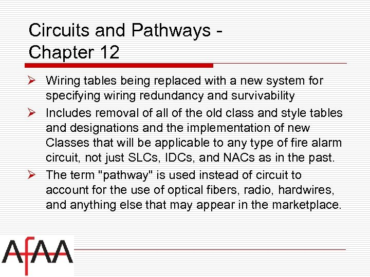 Circuits and Pathways Chapter 12 Ø Wiring tables being replaced with a new system