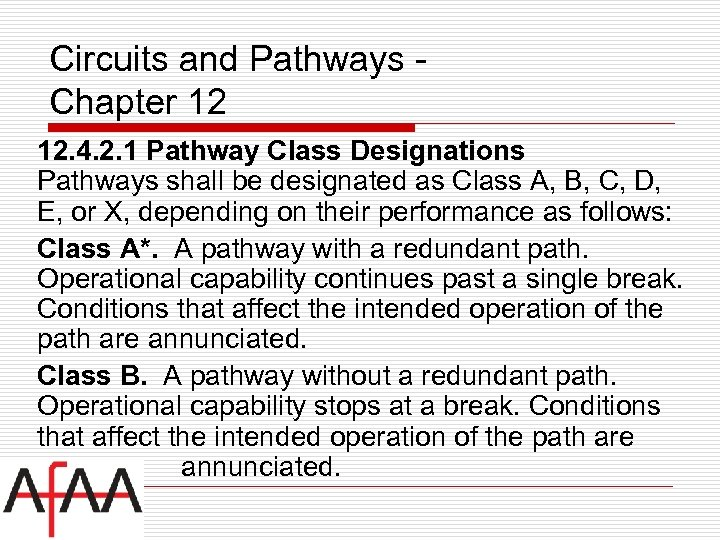 Circuits and Pathways Chapter 12 12. 4. 2. 1 Pathway Class Designations Pathways shall