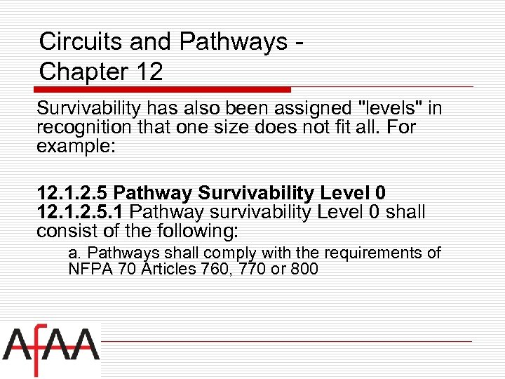 Circuits and Pathways Chapter 12 Survivability has also been assigned
