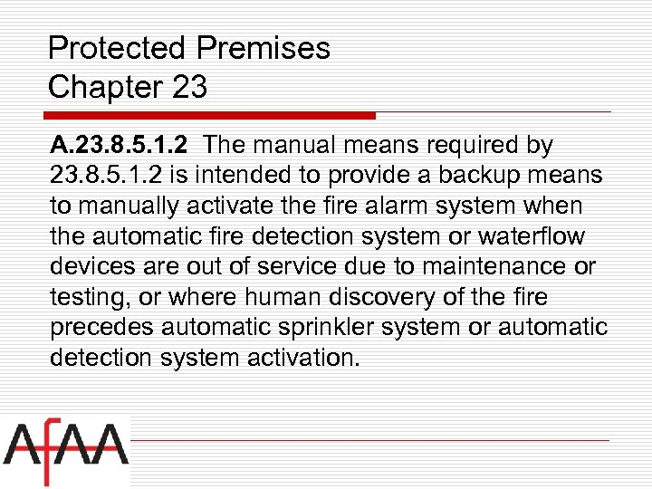 Protected Premises Chapter 23 A. 23. 8. 5. 1. 2 The manual means required