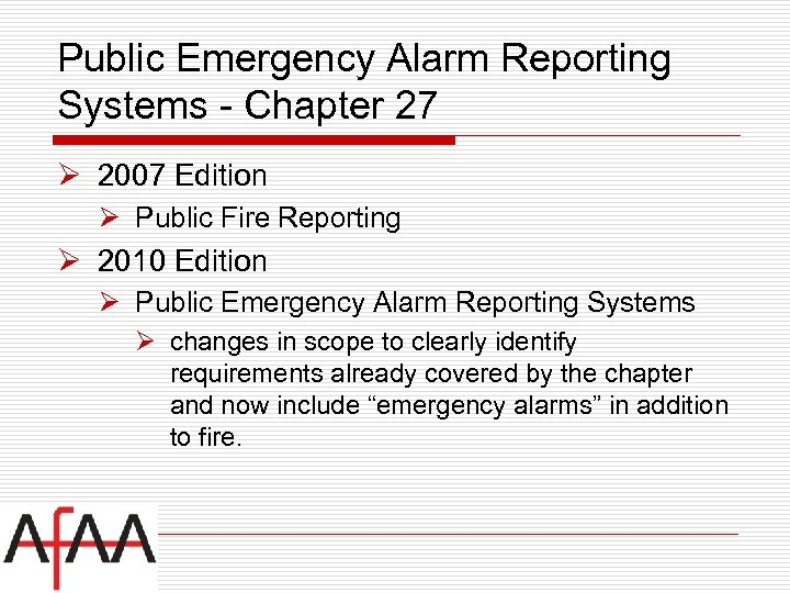 Public Emergency Alarm Reporting Systems - Chapter 27 Ø 2007 Edition Ø Public Fire