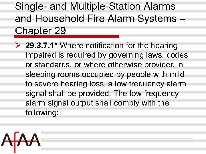 Single- and Multiple-Station Alarms and Household Fire Alarm Systems – Chapter 29 Ø 29.