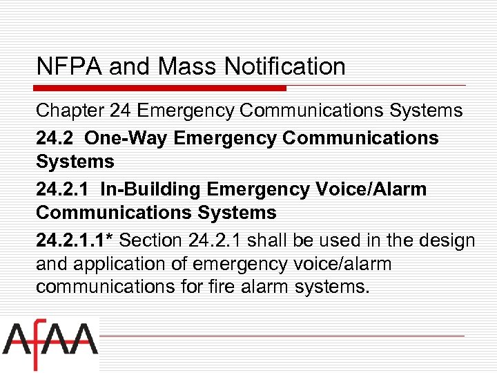 NFPA and Mass Notification Chapter 24 Emergency Communications Systems 24. 2 One-Way Emergency Communications