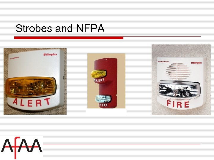 Strobes and NFPA