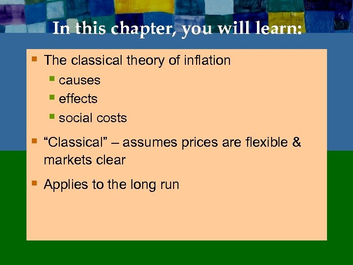 In this chapter, you will learn: § The classical theory of inflation § causes