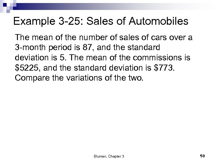 Example 3 -25: Sales of Automobiles The mean of the number of sales of