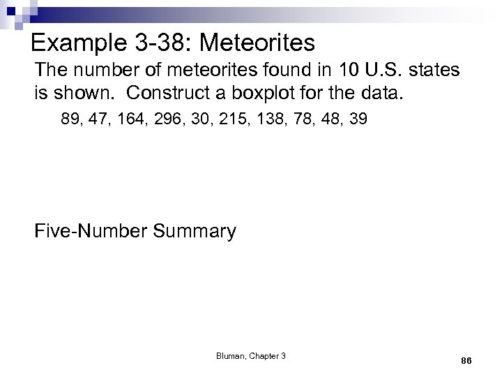 Example 3 -38: Meteorites The number of meteorites found in 10 U. S. states