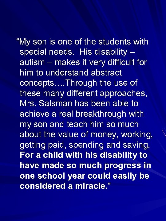 """""""My son is one of the students with special needs. His disability – autism"""