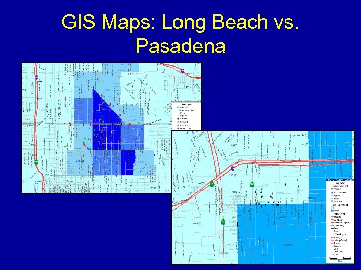 GIS Maps: Long Beach vs. Pasadena