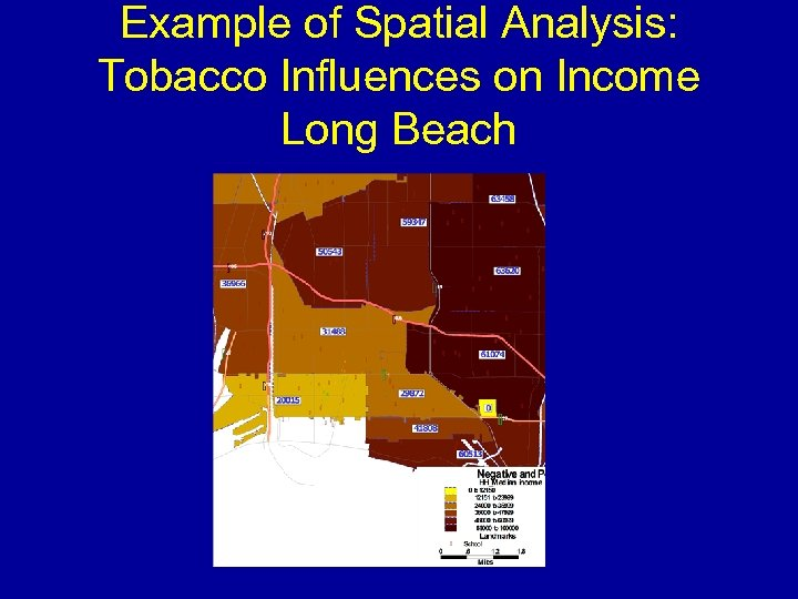 Example of Spatial Analysis: Tobacco Influences on Income Long Beach