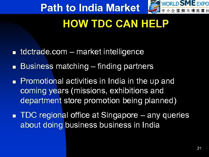 Path to India Market HOW TDC CAN HELP n tdctrade. com – market intelligence
