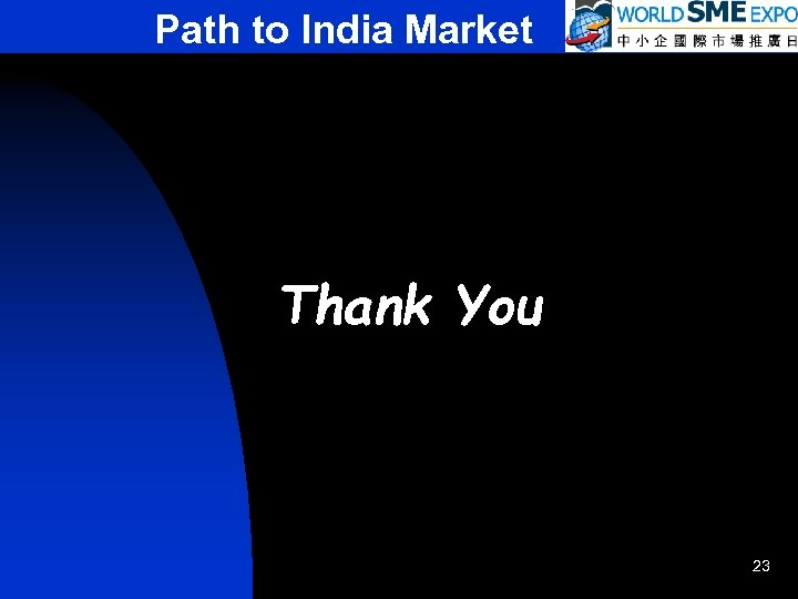 Path to India Market Thank You 23