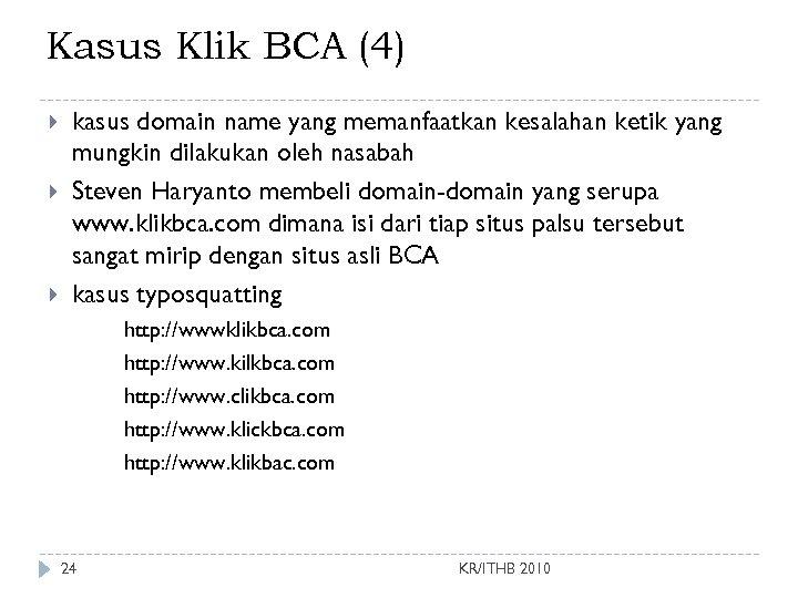 Kasus Klik BCA (4) kasus domain name yang memanfaatkan kesalahan ketik yang mungkin dilakukan
