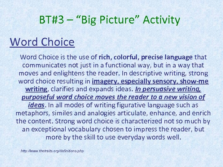 "BT#3 – ""Big Picture"" Activity Word Choice is the use of rich, colorful, precise"