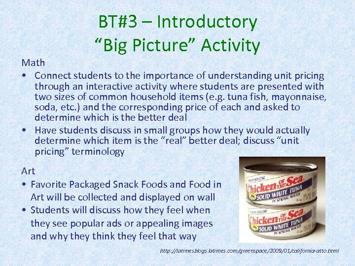 "BT#3 – Introductory ""Big Picture"" Activity Math • Connect students to the importance of"