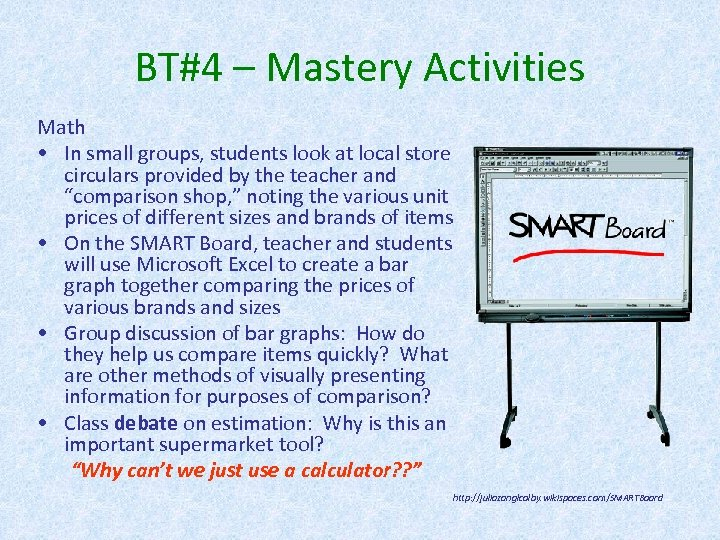 BT#4 – Mastery Activities Math • In small groups, students look at local store