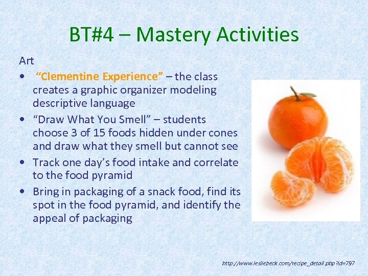 "BT#4 – Mastery Activities Art • ""Clementine Experience"" – the class creates a graphic"