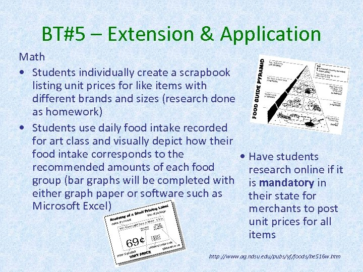 BT#5 – Extension & Application Math • Students individually create a scrapbook listing unit
