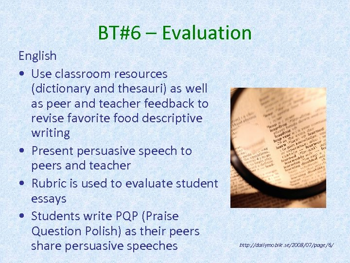 BT#6 – Evaluation English • Use classroom resources (dictionary and thesauri) as well as