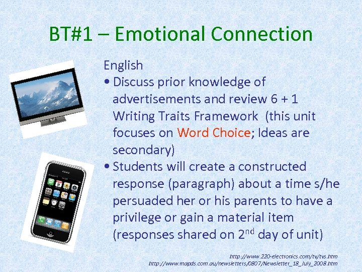 BT#1 – Emotional Connection English • Discuss prior knowledge of advertisements and review 6