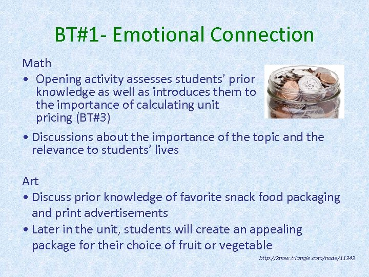 BT#1 - Emotional Connection Math • Opening activity assesses students' prior knowledge as well