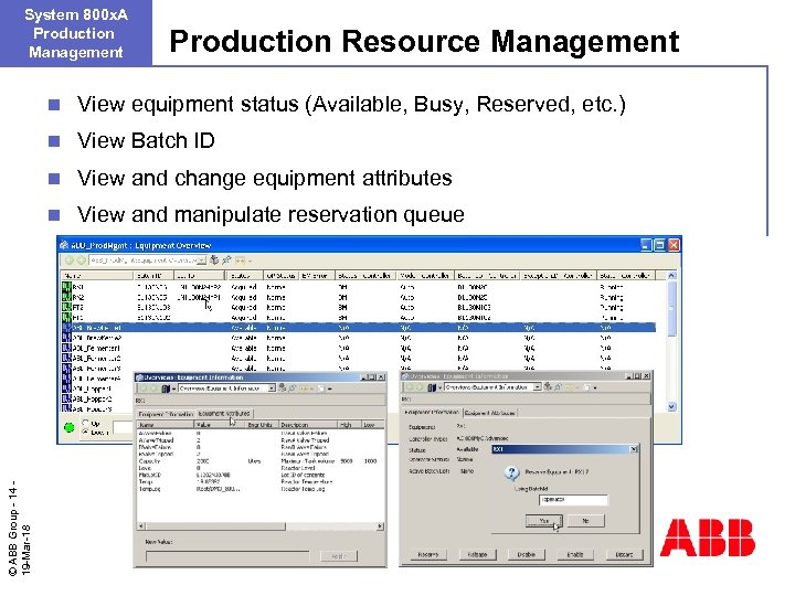 System 800 x. A Production Management Production Resource Management View equipment status (Available, Busy,