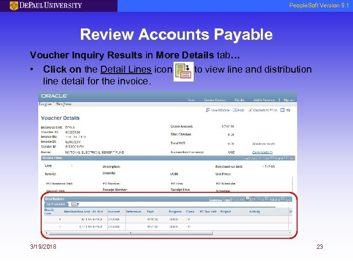 People. Soft Version 9. 1 Review Accounts Payable Voucher Inquiry Results in More Details