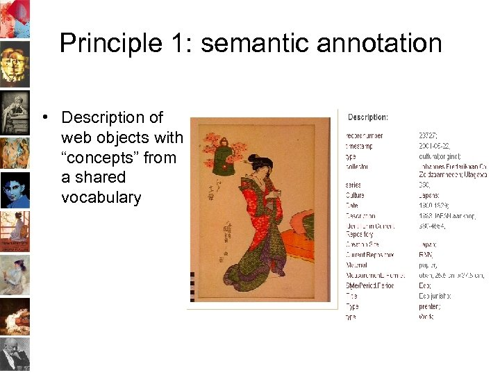 "Principle 1: semantic annotation • Description of web objects with ""concepts"" from a shared"