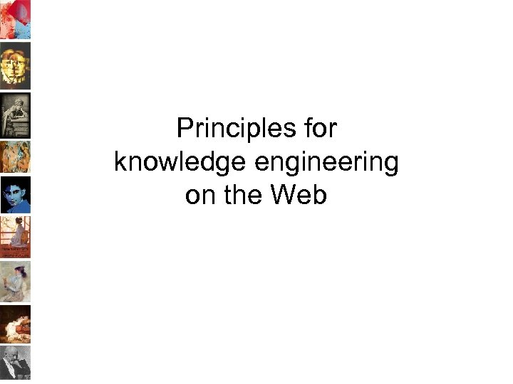 Principles for knowledge engineering on the Web