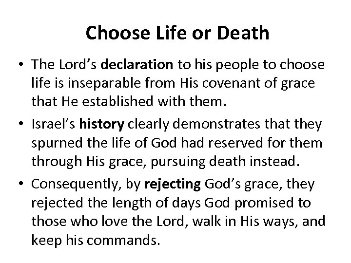 Choose Life or Death • The Lord's declaration to his people to choose life