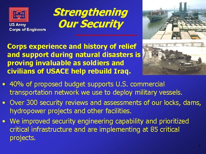 US Army Corps of Engineers Strengthening Our Security Corps experience and history of relief