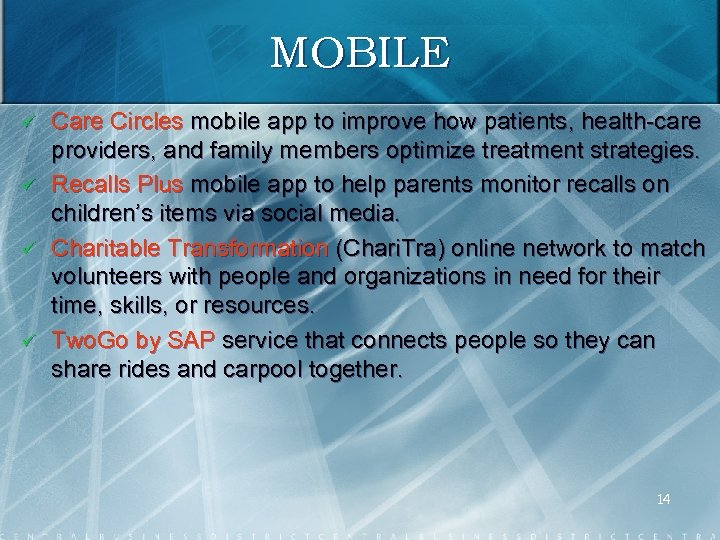 MOBILE ü ü Care Circles mobile app to improve how patients, health care providers,