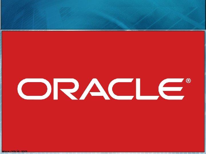 23 www. oracle. com