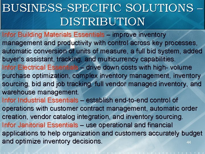 BUSINESS-SPECIFIC SOLUTIONS – DISTRIBUTION Infor Building Materials Essentials – improve inventory management and productivity