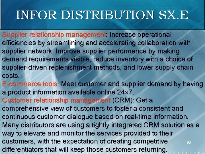 INFOR DISTRIBUTION SX. E Supplier relationship management: Increase operational efficiencies by streamlining and accelerating