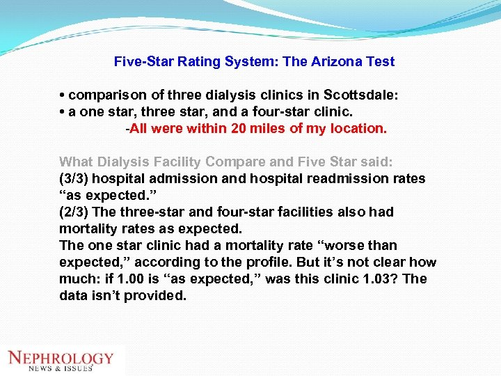 Five-Star Rating System: The Arizona Test • comparison of three dialysis clinics in Scottsdale: