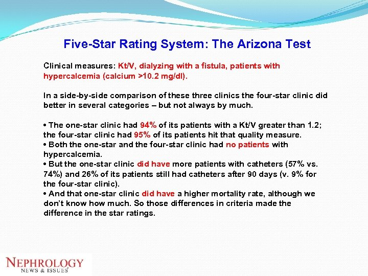Five-Star Rating System: The Arizona Test Clinical measures: Kt/V, dialyzing with a fistula, patients