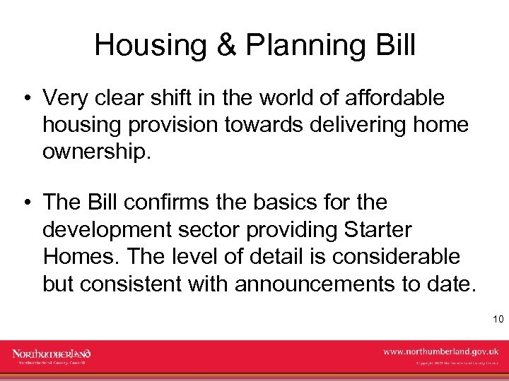 Housing & Planning Bill • Very clear shift in the world of affordable housing